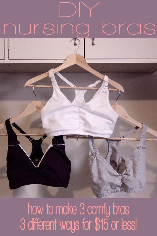 How To Make 3 Comfy Nursing Bras With Stuff You Already Have Or For Under 15 Diy Maternity Clothes Diy Nursing Clothes Diy Nursing