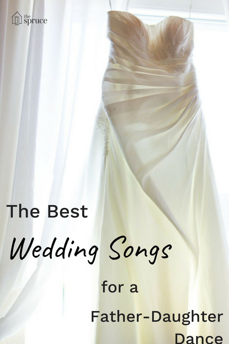 10 Great Traditional Father Daughter Wedding Dance Songs