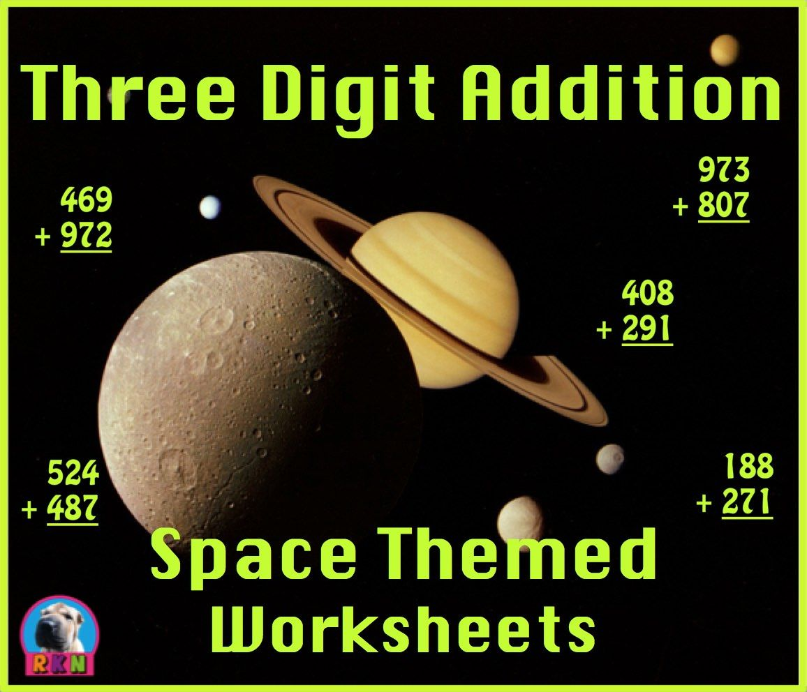This Is A Packet Of 15 Three Digit Addition Math Worksheets Each Page Has Some Different Space Themed Clipart Thes Worksheets Math Worksheets Math For Kids [ 992 x 1156 Pixel ]