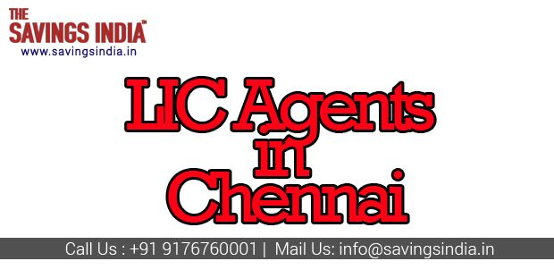 Looking For Best Lic Agents In Chennai Lic Agent Rated As No 1