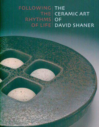 http://www.amazon.com/Following-Rhythms-Life-Ceramic-Shaner/dp/0977762440/ref=sr_1_4?s=books