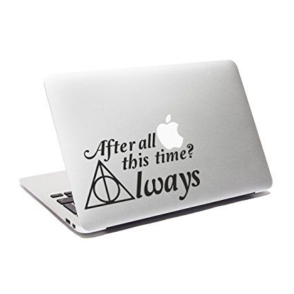 Always Laptop Decal After All This Time Always Quote Macbook - Car window stickers amazon uk