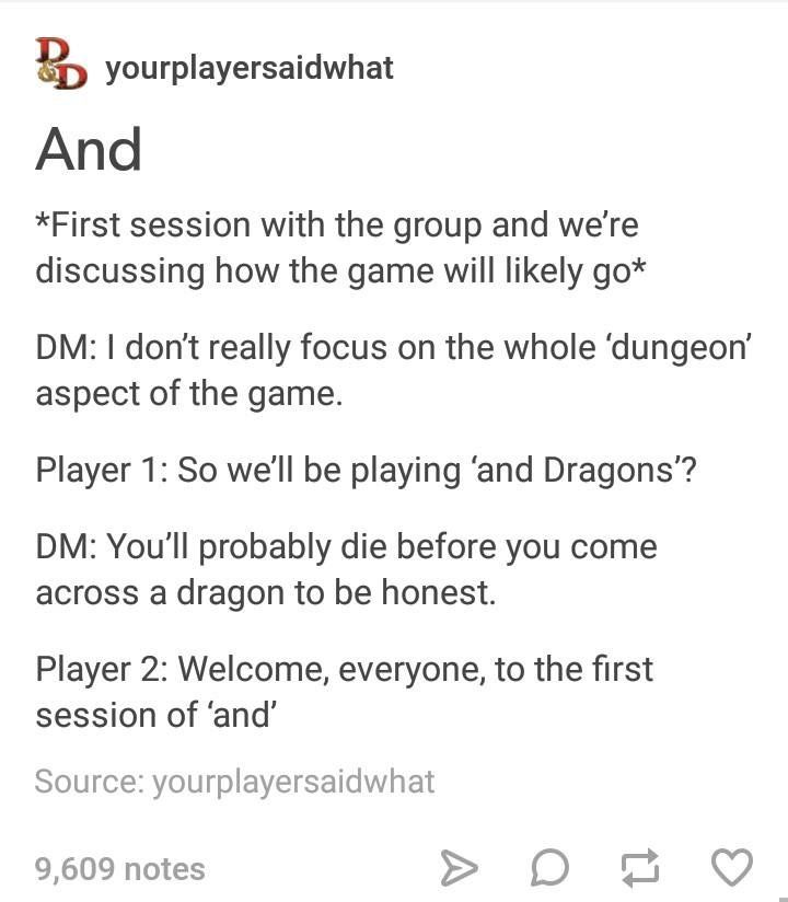 How Infrequently You Actually Deal With Dungeons OR