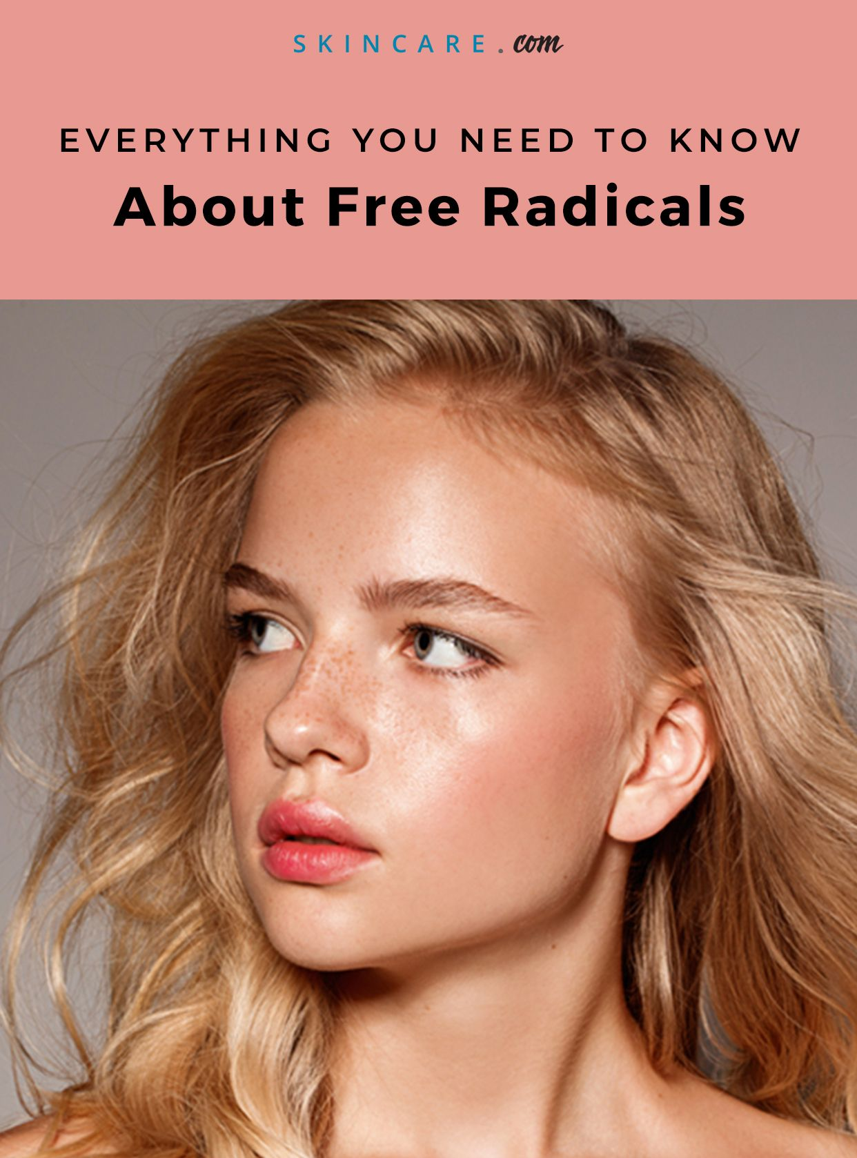What Are Free Radicals Skincare Com By L Oreal Beauty Skin Care Skin Skin Care