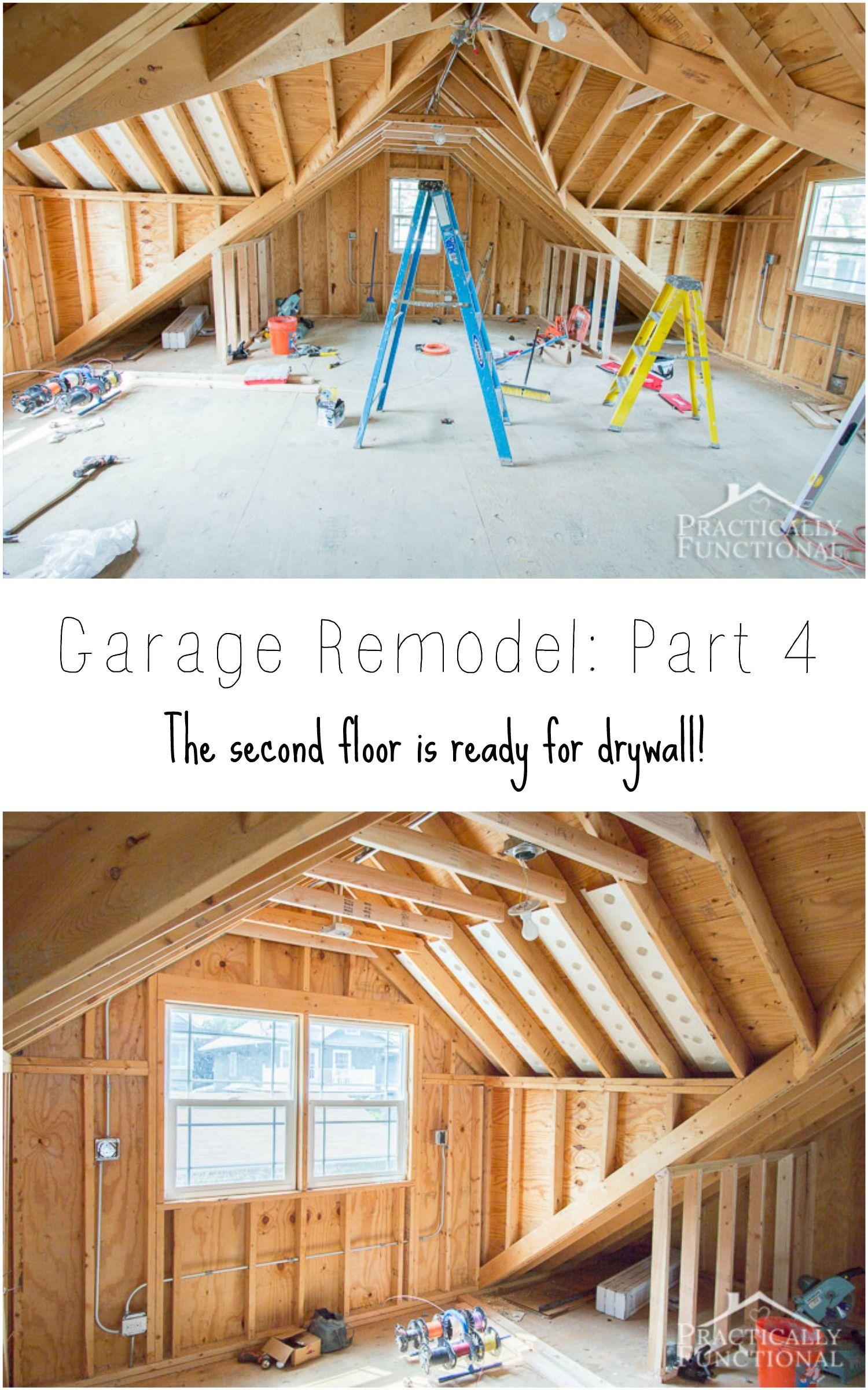 Garage Remodel Progress Upper Floor Framing And Electrical Work Practically Functional Remodel Bedroom Remodel Kids Bedroom Remodel