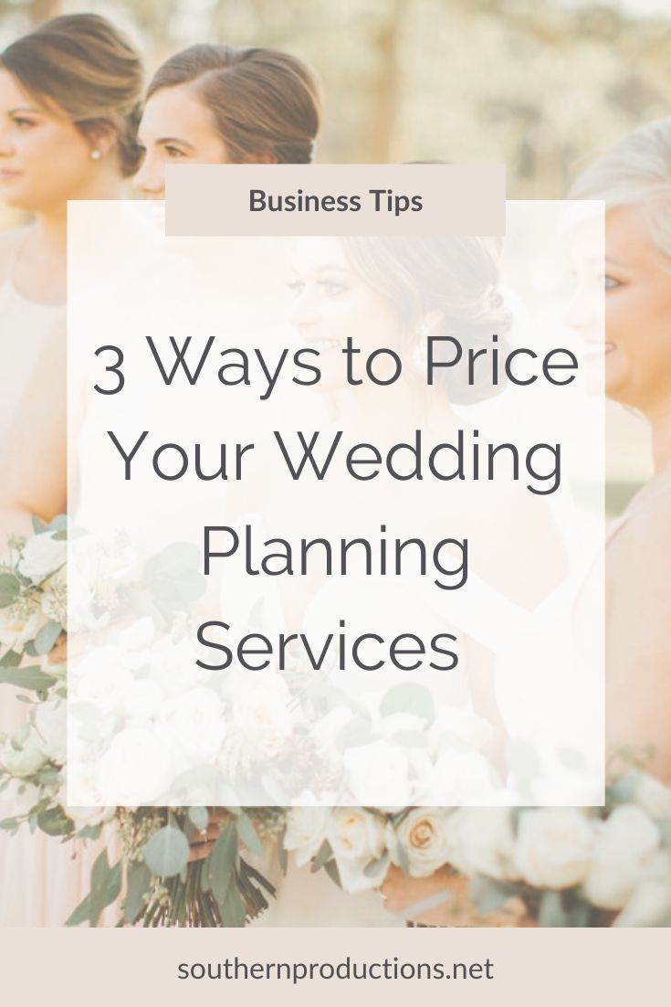 3 Ways To Price Yourself As A New Wedding Planner In 2020 Wedding Planning Services Wedding Planning Business Wedding Planner Resources
