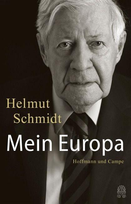 Mein Europa - Helmut Schmidt | Bücher, Zeitgeschichte ...