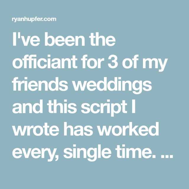 A Wedding Ceremony Script For First-Time Officiants (With