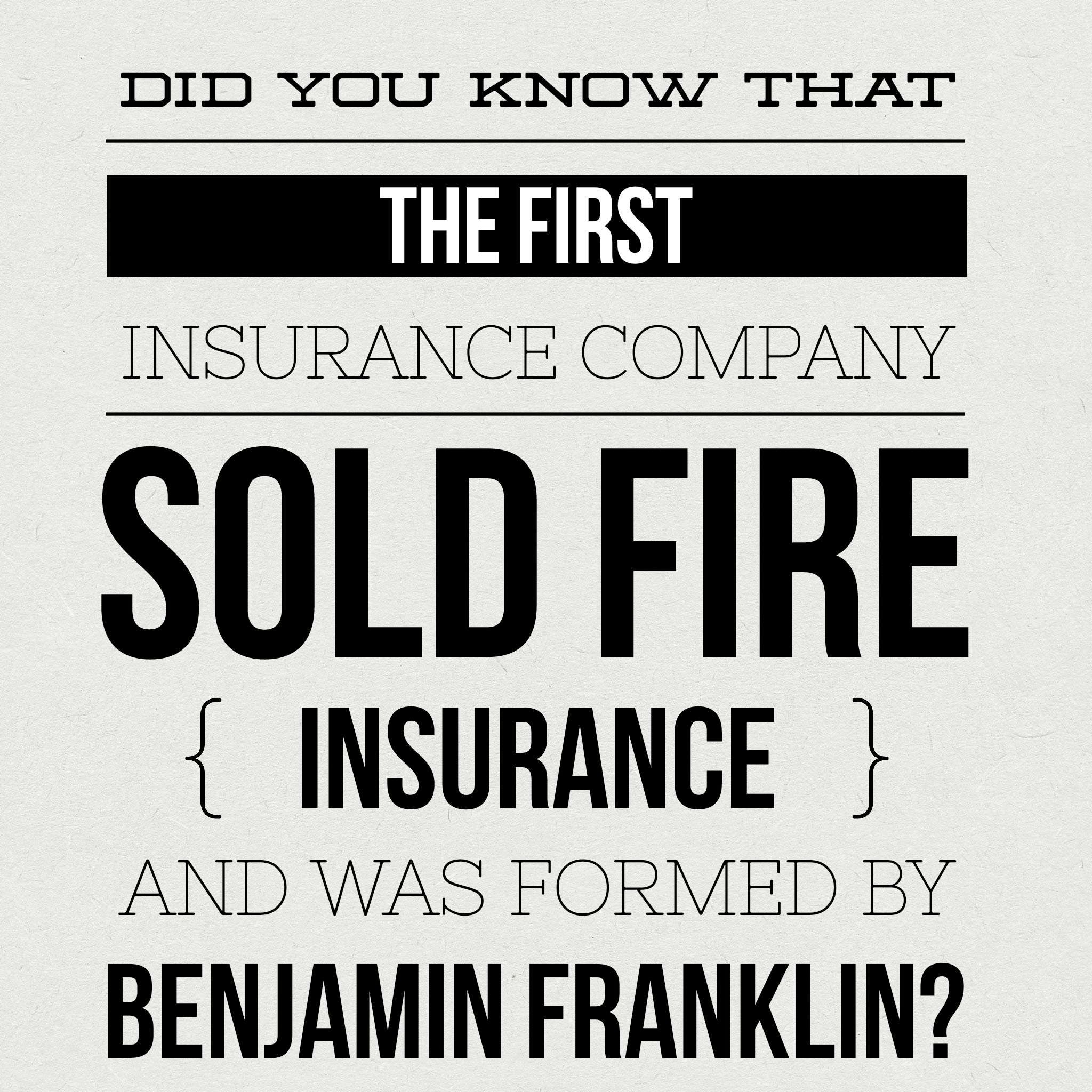 Did You Know That The First Insurance Company In The United States