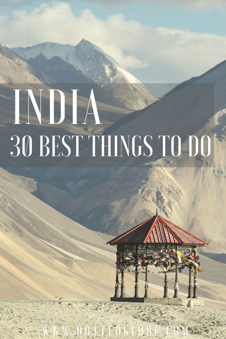 30 stunning places to visit in India!