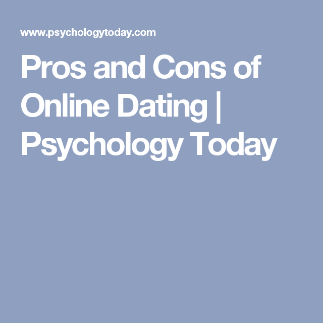 pros and cons on online dating