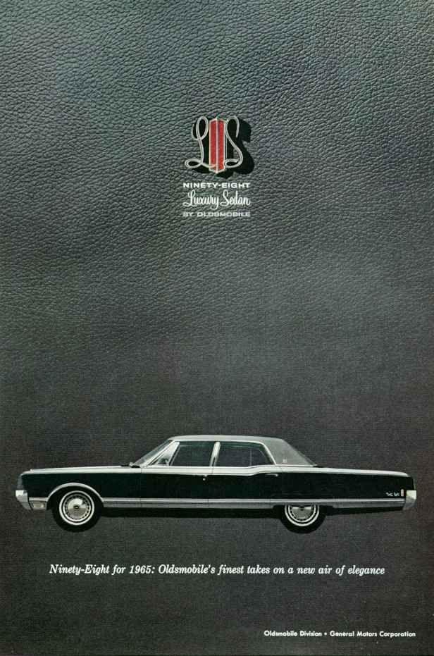 1965 Oldsmobile 98 Luxury Sedan Oldsmobile Automobile Advertising Car Advertising