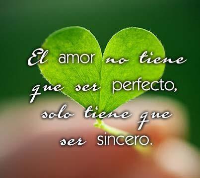 El Amor Sincero Frases Para La Vida Pinterest Amor Frases De
