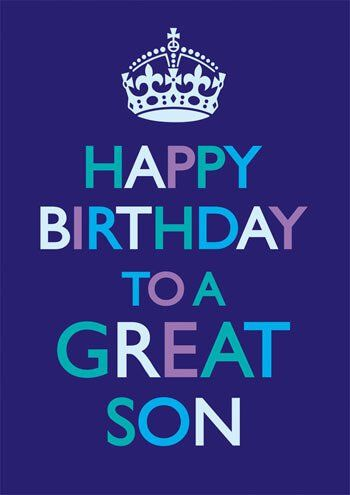 Happy Birthday To A Great Son Funny Birthday Card Happy Birthday Son Happy Birthday Meme Son Birthday Quotes