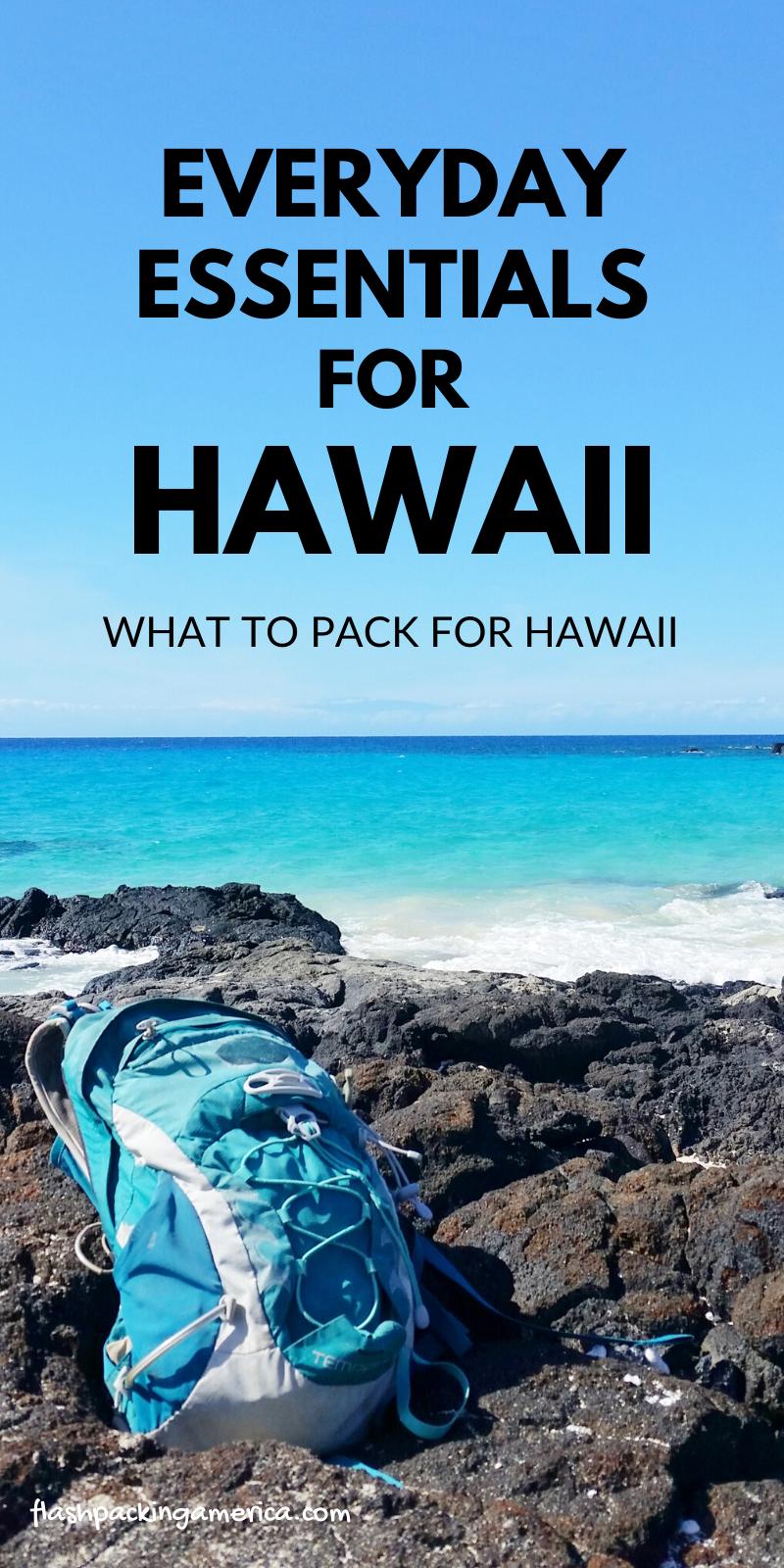 What to pack for Hawaii daypack packing list - Oahu, Maui, Big Island, Kauai