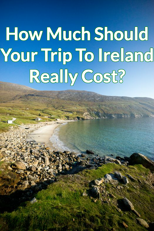 How Much Does A Trip To Ireland Cost | Ireland vacation ...