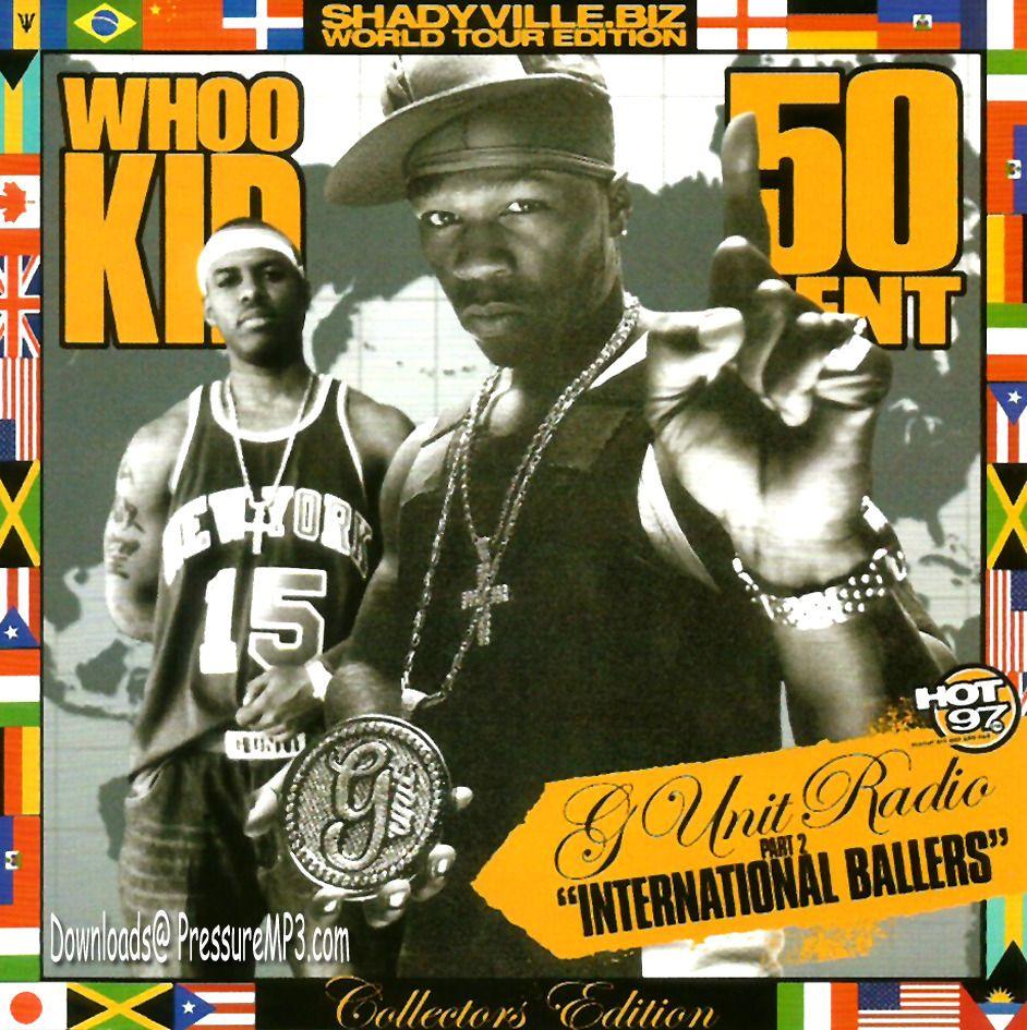 50 Cent G Unit International Ballers Classic Hip Hop Mp3