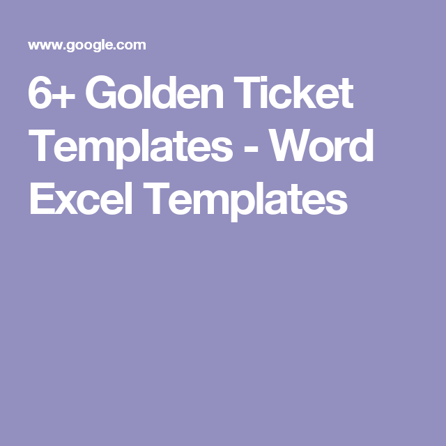 6 Golden Ticket Templates Word Excel Templates willy wonka