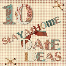 one motley crew 10 stay at home date ideas i heart love