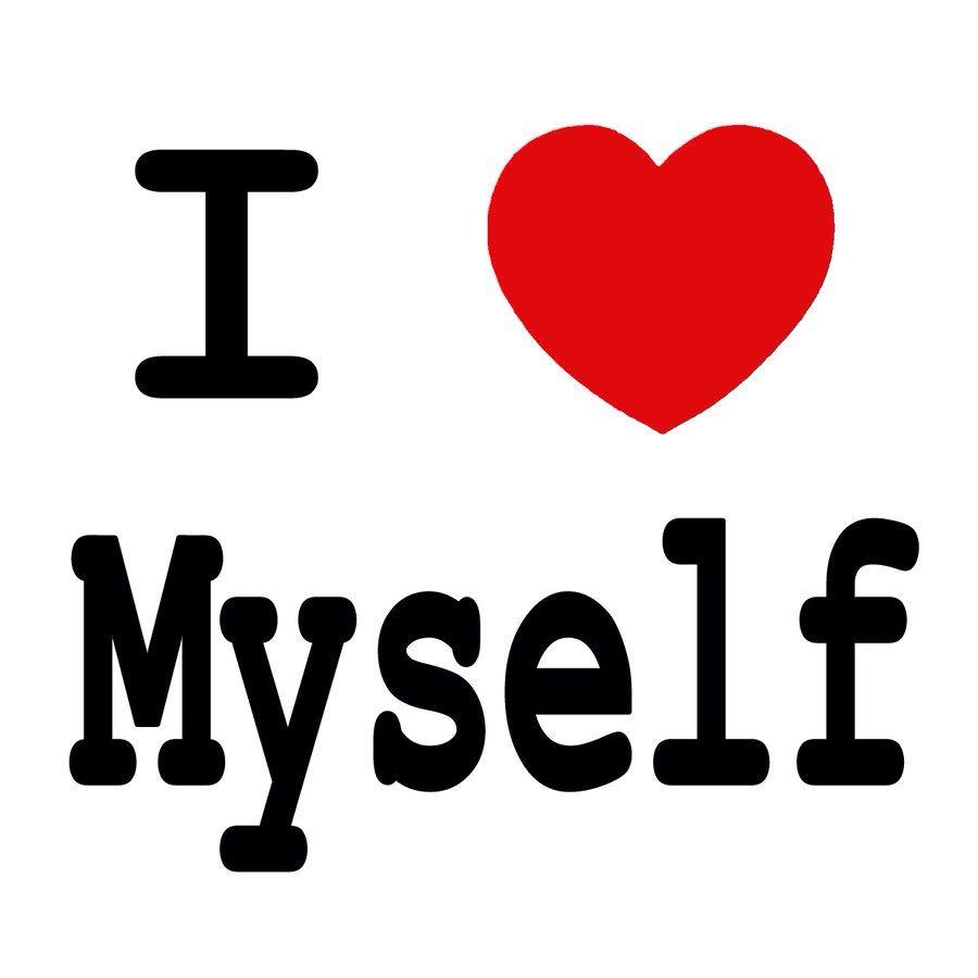 I Love Myself Quotes I Love Myself  I Love. Pinterest