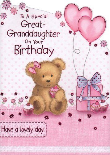 Great Granddaughter Birthday Card To A Special Great Granddaughter On Your Birthday Happy Birthday Fun Granddaughter Birthday Birthday Greetings For Sister