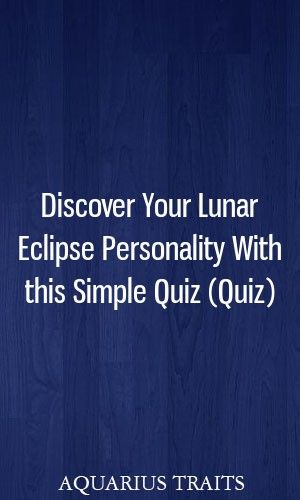 Discover Your Lunar Eclipse Personality With This Simple Quiz Quiz