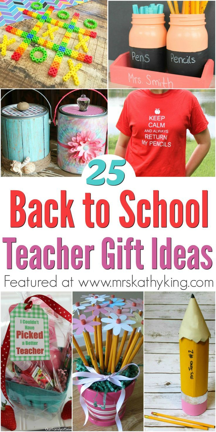 are you looking for back to school teacher gift ideas here is great collection of 25 easy and unique ideas