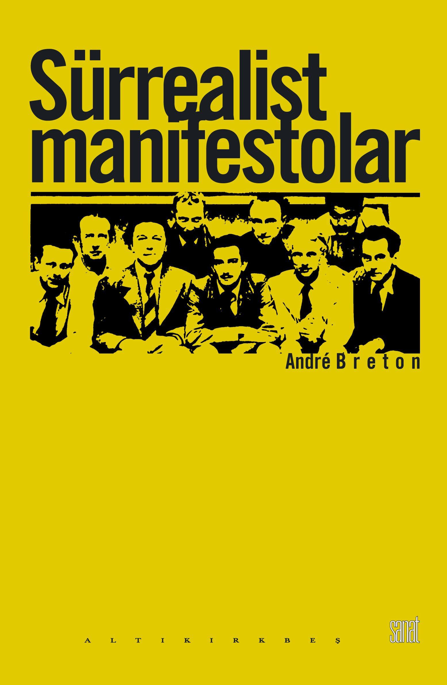 Andre Breton - Sürrealist Manifestolar