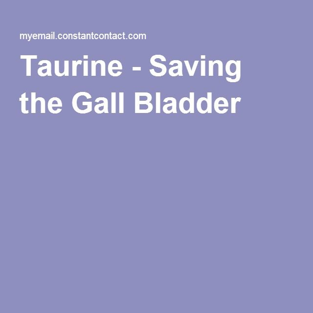 Taurine - Saving the Gall Bladder #gallbladder