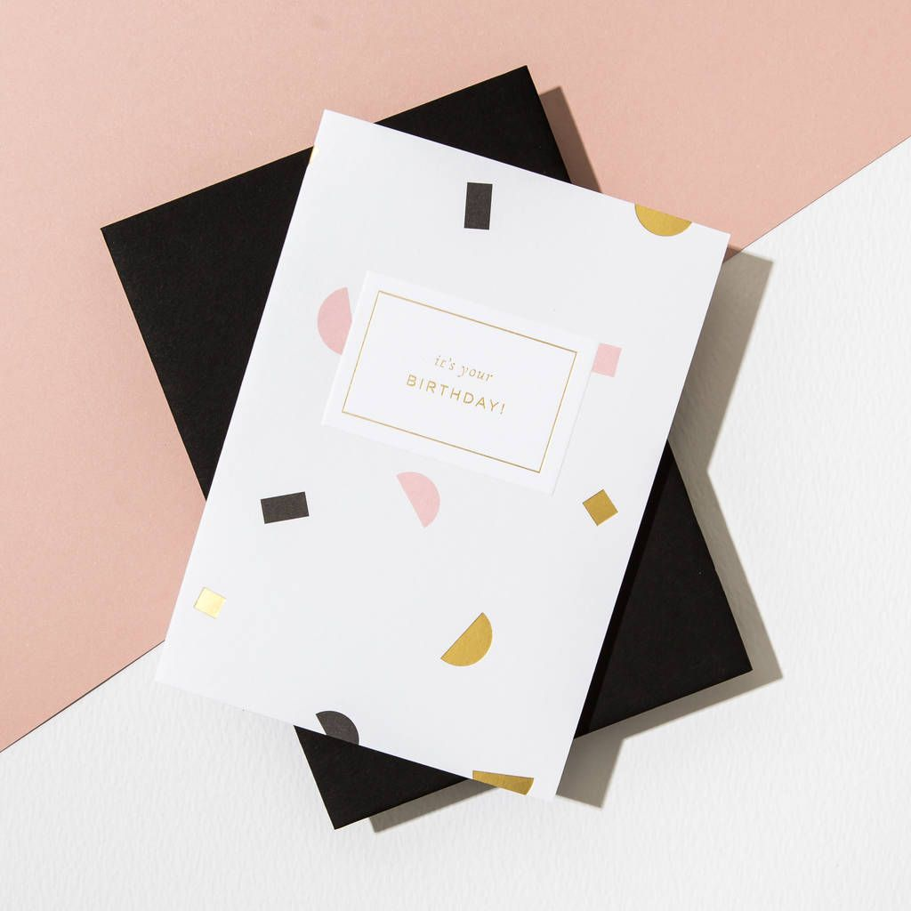 It S Your Birthday Shapes Card Ebony Envelope In 2021 Birthday Card Design Birthday Card Design Inspiration Letterpress Cards