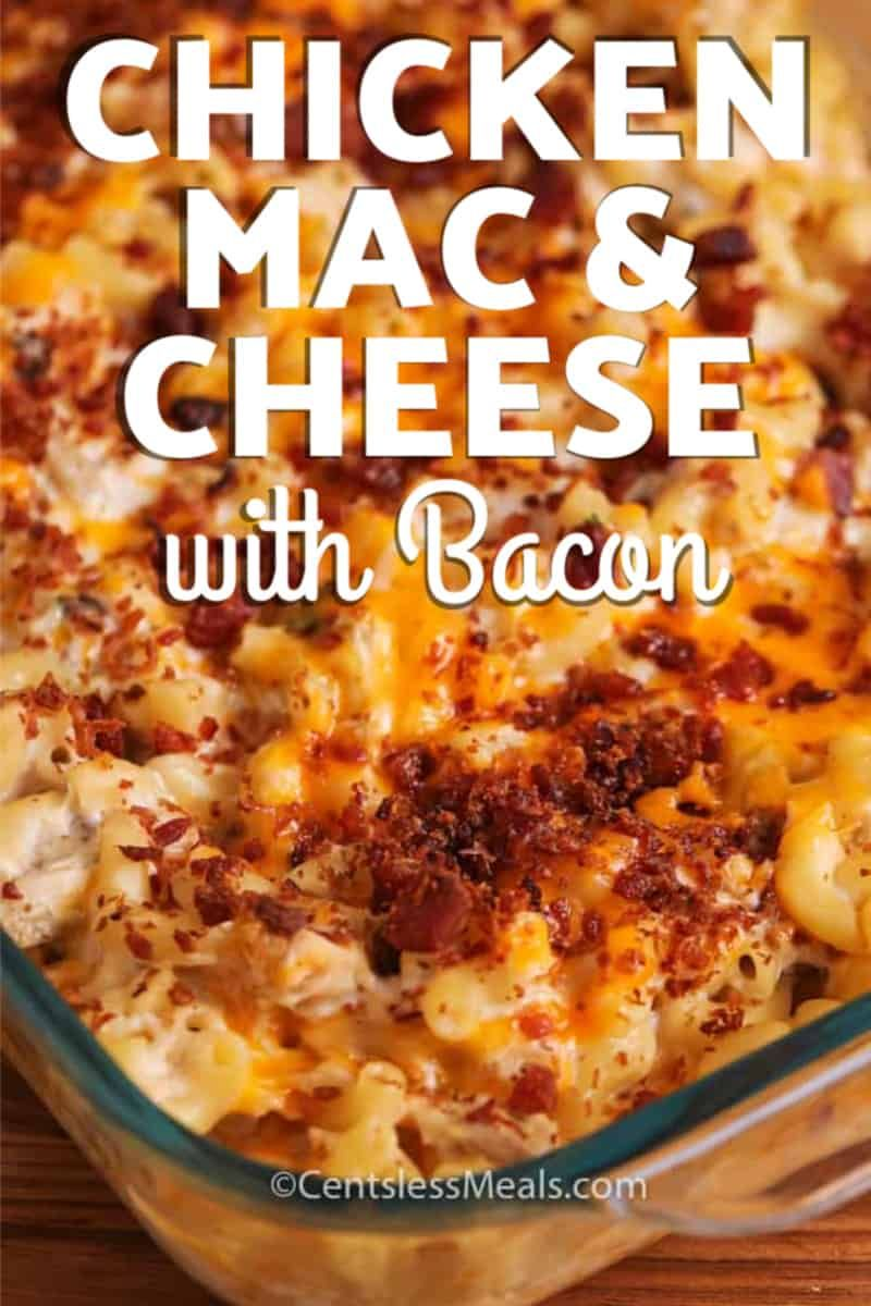 Baked Chicken Mac And Cheese With Bacon Is An Easy Casserole
