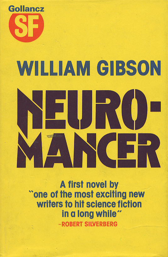 Nueromancer By William Gibon Published By Orion Publishing Group