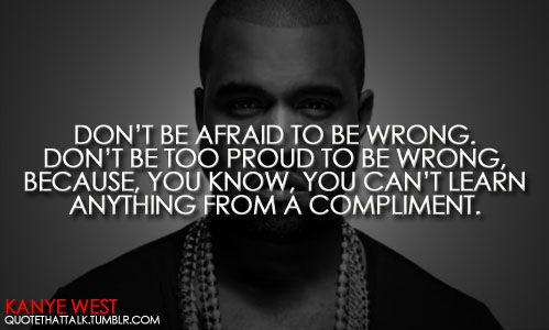 Picture Quote By Kanye West At Quotes Lover Quotes Lover Com Kanye West Quotes Brainy Quotes Quotes
