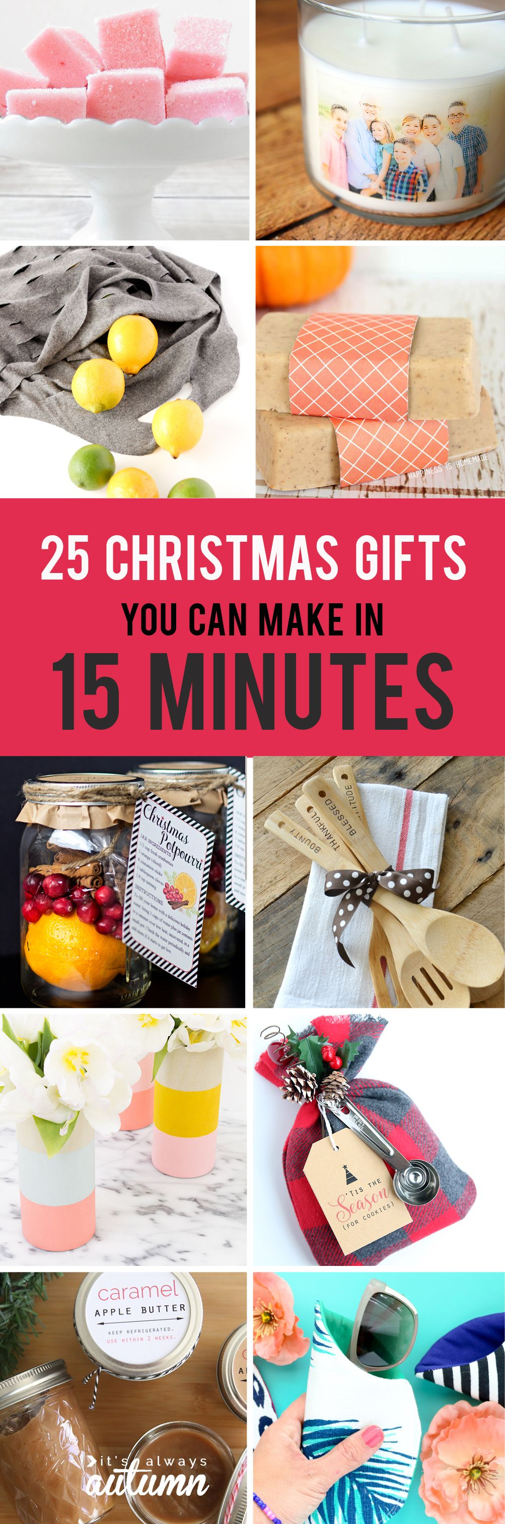 25 easy homemade christmas gifts you can make in 15 minutes diy 25 gorgeous diy christmas gifts you can make in 15 minutes quick and easy homemade solutioingenieria Image collections