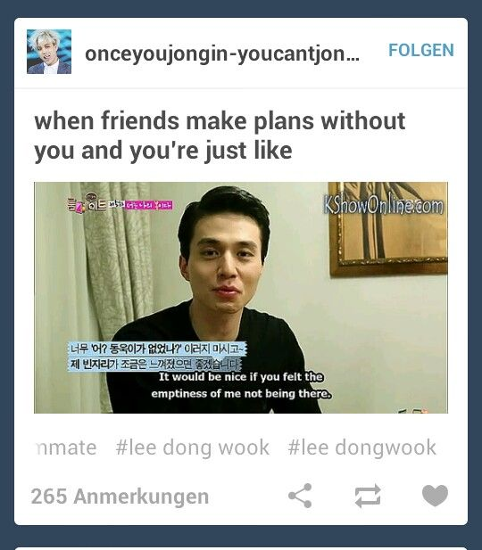 When Friends Make Plans Without You And You Re Just Like Friend Memes How To Plan Relatable
