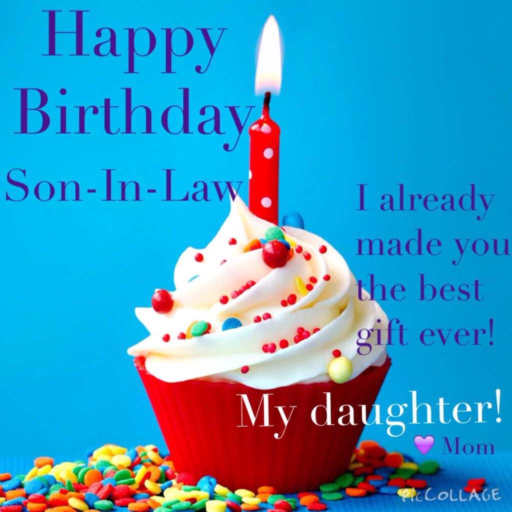 Happy Birthday To The Best Son In Law Birthday Wishes For Son Happy Birthday Quotes Son Happy Birthday Son