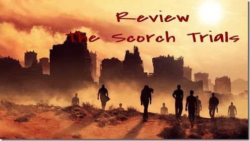 Review The Scorch Trials James Dashner Available In Bahasa