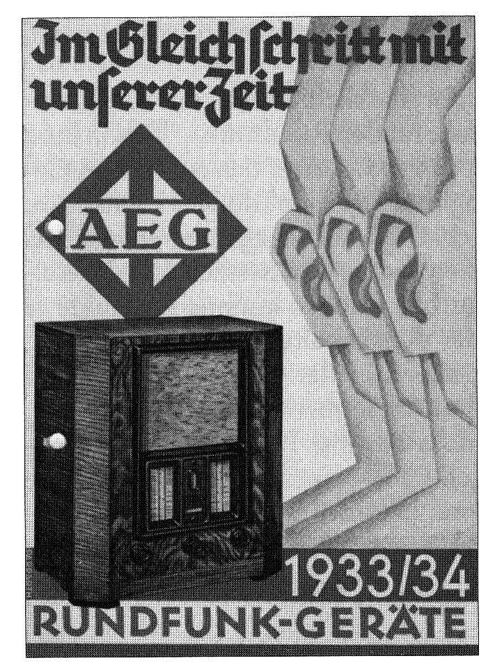 """Werbung für den AEG-Volksempfänger 1933/1934 – """"Im Gleichschritt mit unserer Zeit"""""""