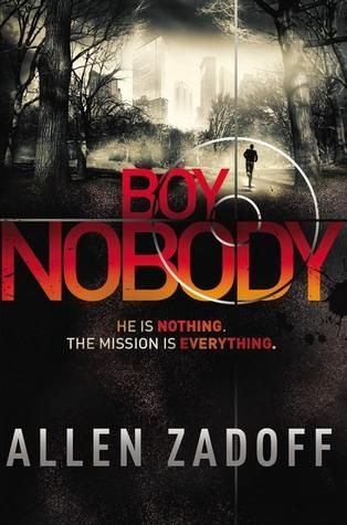 """Boy Nobody (Boy Nobody, #1) by Allen Zadoff. Found in face-out fiction under Z. Boy Nobody is the perennial new kid in school, the one few notice and nobody thinks much about. He shows up in a new high school in a new town under a new name, makes a few friends, and doesn't stay long. Just long enough for someone in his new friend's family to die -- of """"natural causes."""" Mission accomplished."""