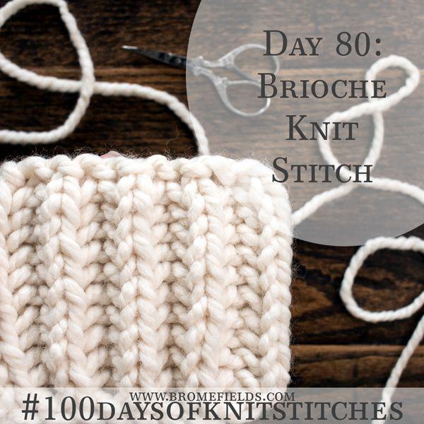 How to Knit the Brioche Knit Stitch +PDF +VIDEO | Knit Inspo ...