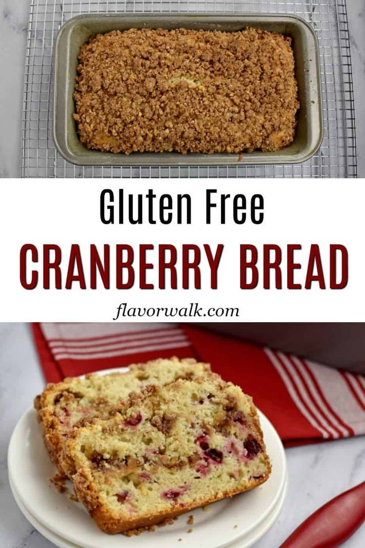 Gluten Free Cranberry Bread #glutenfreebreakfasts