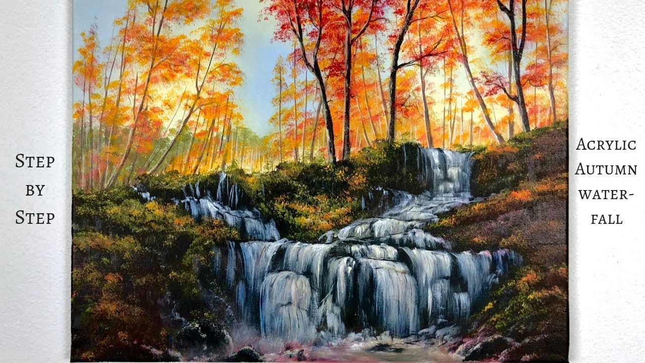 Autumn Waterfall Step By Step Acrylic Painting Colorbyfeliks Youtube Landscape Painting Tutorial Landscape Paintings Waterfall Paintings