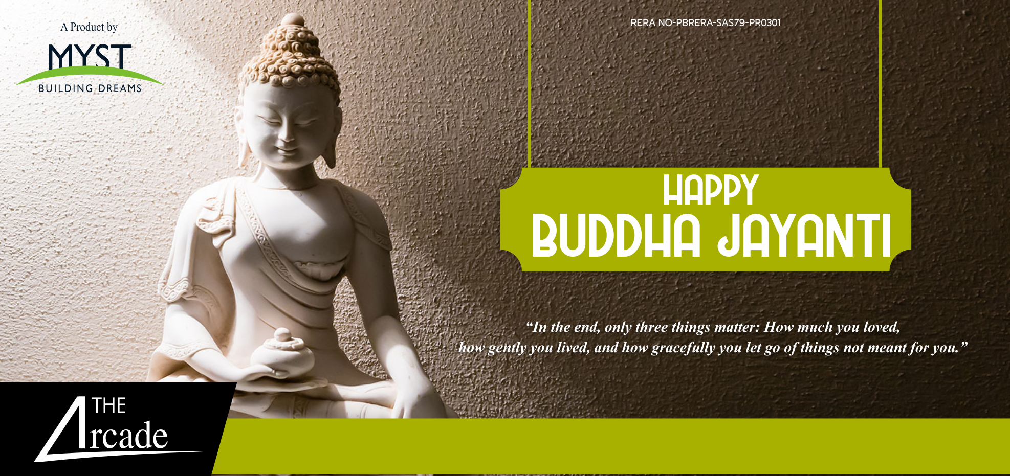 In The End Only Three Things Matter How Much You Loved How Gently You Lived And How Gracefully You Let Go Of Thi Happy Buddha Buddha Jayanti Are You Happy