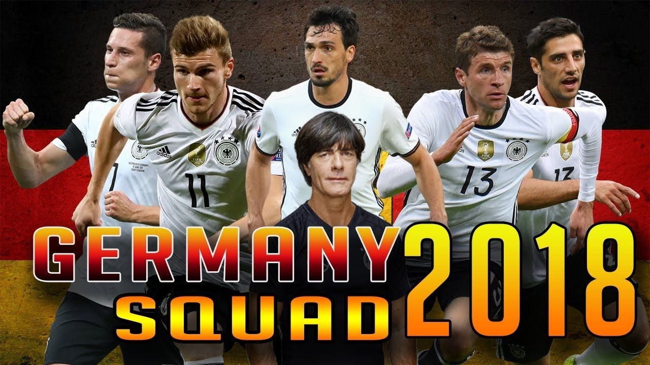Germany Official Squad For Friendly Match With Brazil 2018 Watch Brazil Line Up Too Https Www Youtube Com Wa Germany Squad Germany Football Team World Cup