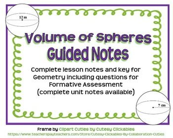 Volume of Spheres Guided Notes for Geometry | Guided notes ...