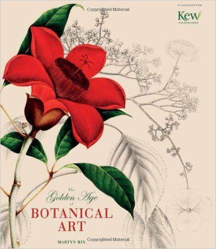 Golden Age of Botanical Art: Amazon.es: Martyn Rix: Libros en idiomas extranjeros