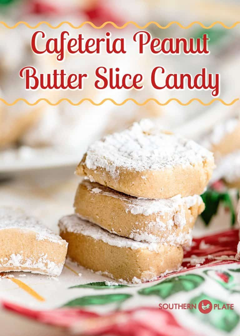 Cafeteria Peanut Butter Slice Candy - Southern Plate