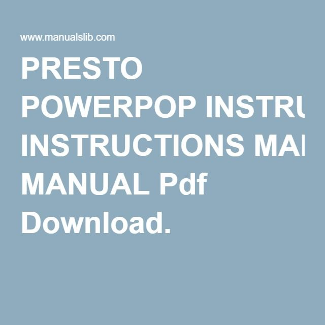 Presto Powerpop Instructions Manual Pdf Download Presto Powerpop