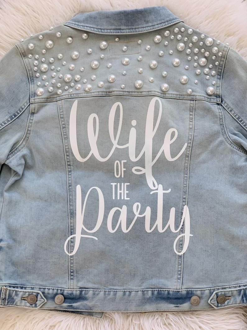 Wife Of The Party Pearl Mrs Jean Jacket Bridal Jean Jacket Bride Denim Jacket Married Jean Jacket Bachelorette Party Jacket Jean Jacket Diy Custom Jean Jacket Party Jackets [ 1059 x 794 Pixel ]