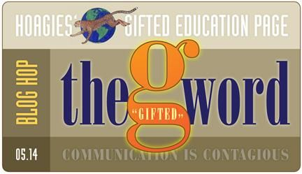"""This month, Hoagies' Gifted Education Page introduces our very own Blog Hop with our first topic: The """"G"""" Word. The """"G"""" Word. Gifted."""